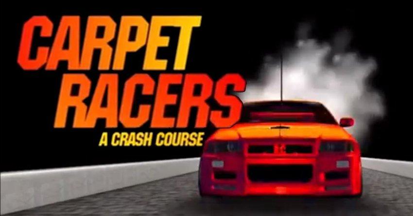 Main Photo: FLASHBACK FRIDAY: 2009 Carpet Racers A Crash Course documentary [VIDEO]
