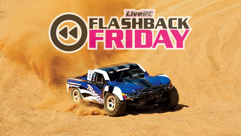 Main Photo: FLASHBACK FRIDAY: Traxxas Slash - The truck that keeps on giving