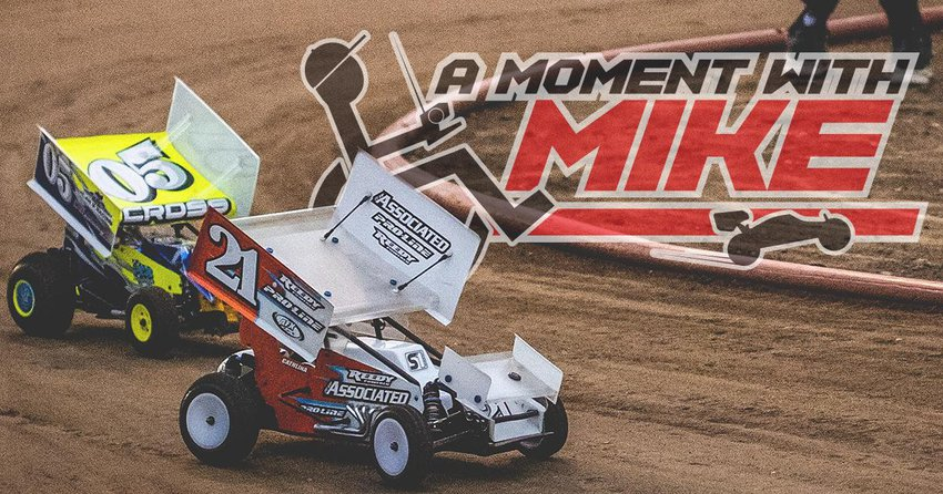 Main Photo: A MOMENT WITH MIKE: R/C Dirt Oval Racing on the Rise