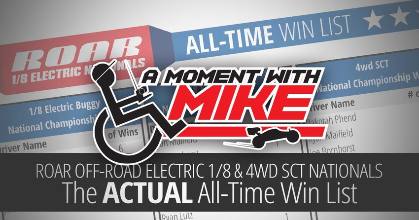Main Photo: A MOMENT WITH MIKE: The ACTUAL ROAR 1/8 Electric All-Time Win List