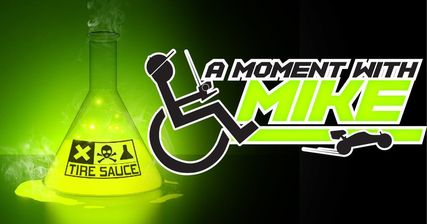 Main Photo: A MOMENT WITH MIKE: Tire Sauce - An Unnecessary Risk of R/C Racing