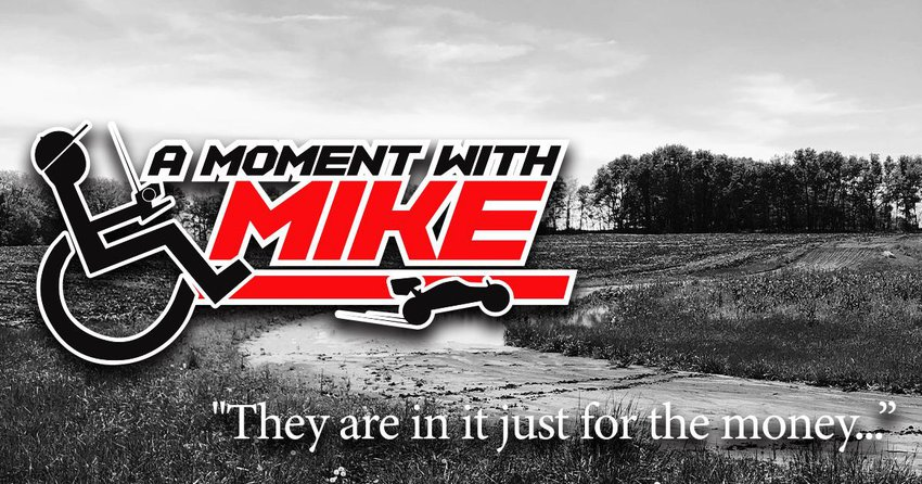 Main Photo: A MOMENT WITH MIKE: Track Owners - Just In It For The Money