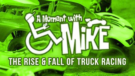 Main Photo: A MOMENT WITH MIKE: In search of an answer - The rise and fall of truck racing