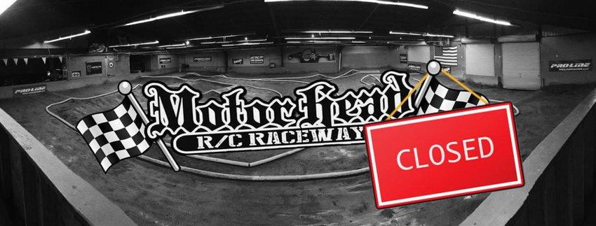 Main Photo: Motorhead R/C Raceway closed its doors